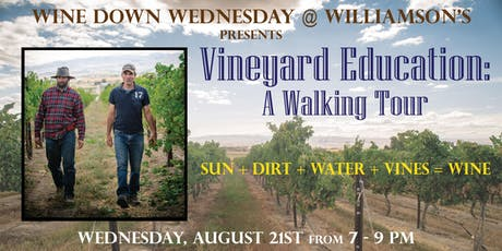 Wine Down Wednesday - Vineyard Education: A Walking Tour tickets