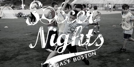 Soccer Nights- East Boston tickets