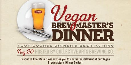 Collective Arts Vegan Brewmaster's Dinner - Patio Edition!  tickets
