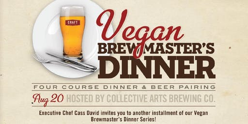Collective Arts Vegan Brewmaster's Dinner - Patio Edition!