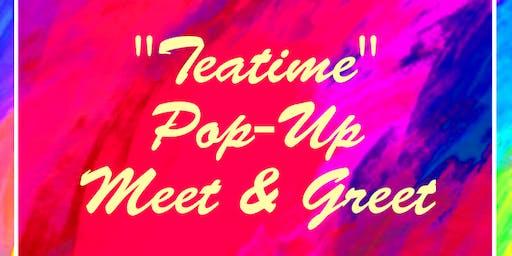 Teatime Pop-Up Meet & Greet