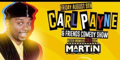 Carl Payne  Aka COLE  And  Friends