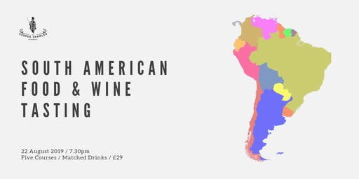 South American Food & Wine Tasting