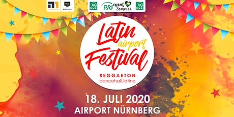 Latin airport Festival 2020 | Open Air am Airport Nürnberg – live! Tickets