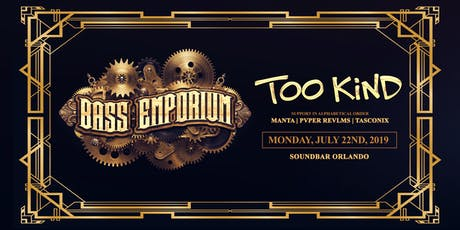 The Bass Emporium Presents Too Kind tickets