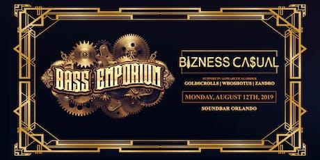 The Bass Emporium Presents BIZNESS CA$UAL tickets