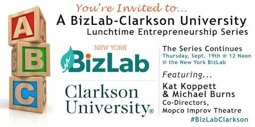 BizLab-Clarkson Lunchtime Entrepreneurship Series featuring Kat Koppett & Michael Burns