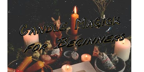Candle Magick for Beginners tickets