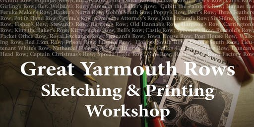Great Yarmouth Rows Sketching and Printing Workshop