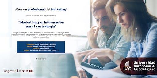 """Conferencia """"Marketing 4.0: Información para la estrategia"""""""