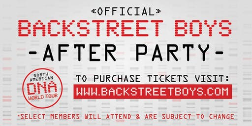 Official Backstreet Boys After Party (Winnipeg 07/22/2019)