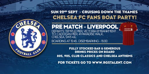 Chelsea F.C Pre Match Boat Party - Liverpool at Home