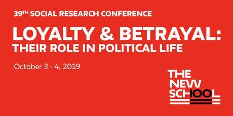 PRE-REGISTER: Loyalty & Betrayal, the 39th Social Research Conference  tickets