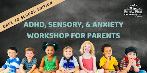 ADHD, Sensory, & Anxiety Workshop: Back to School Edition