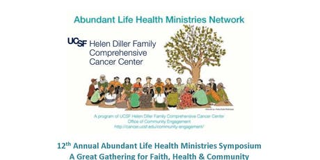 "12th Annual UCSF Health Ministries Symposium - The ""Gathering"" tickets"