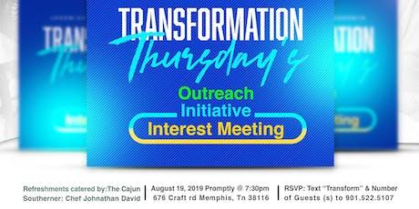Transformation Thursday Outreach Interest Meeting tickets