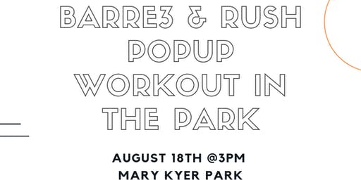 barre3 & Rush Cycle Workout in the Park Series
