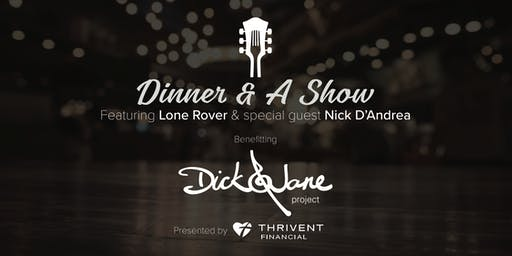 Lone Rover & Nick D'Andrea Dinner Show for Dick & Jane Project