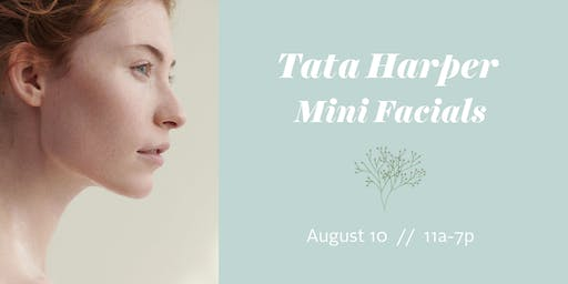 Tata Harper Mini Facials