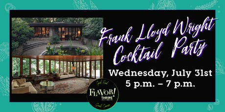 Frank Lloyd Wright Cocktail Party tickets