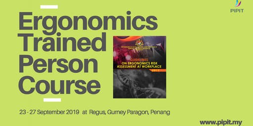 Ergonomics Trained Person Course (Penang)