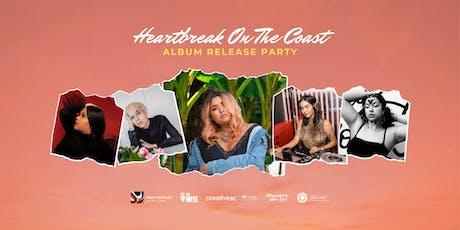 Heartbreak On The Coast Release Party tickets