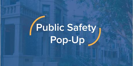 Public Safety Pop Up tickets