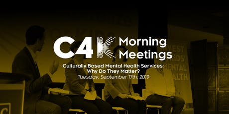 Morning Meetings: Culturally Based Mental Health Services: Why Do They Matter? tickets