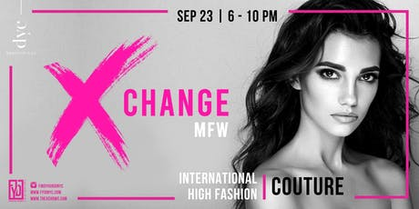MFW SS 2020: Xchange Couture tickets