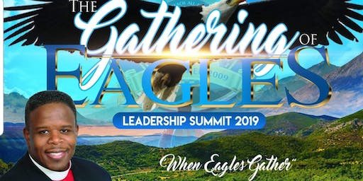 The Gathering of Eagles: Leadership Summit 2019