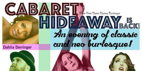 Dem Damn Dames Burlesque Present... Cabaret Hideaway IV tickets