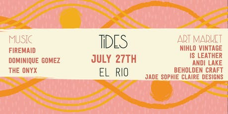 TIDES July 2019 tickets