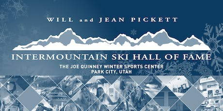 2019 Induction Ceremonies of the Jean and Will Pickett Intermountain Ski Hall of Fame tickets