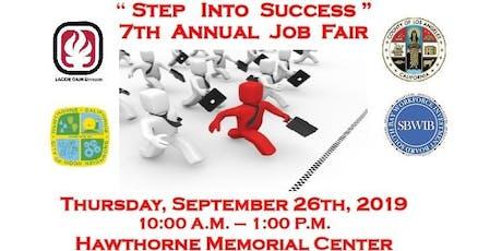 7th Annual Step Into Success Job Fair  tickets