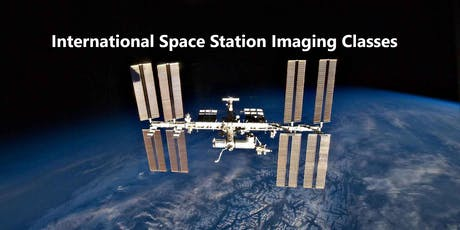 International Space Station and Lunar Imaging Classes (5 of 5) tickets