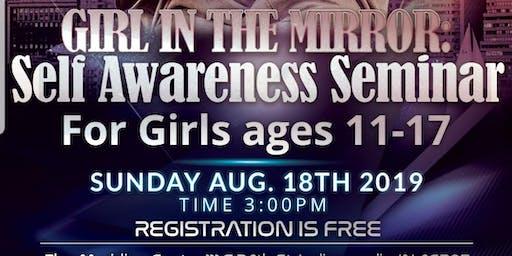 GIRL IN THE MIRROR: Self Awareness Seminar