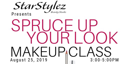 Spruce Up Your Look Makeup Class