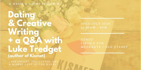 Dating & Creative Writing + Q&A with Luke Tredget, author of Kismet tickets