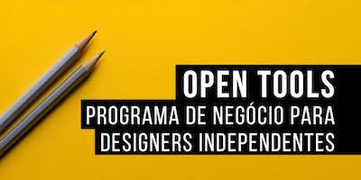 Open Tools - Programa de Negócio para Designers Independentes