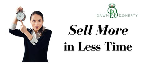 Sell More in Less Time tickets