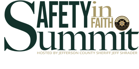 Jefferson County Sheriff's Safety In Faith Summit - 2019 tickets