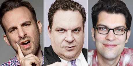 Jeff Garlin, Dan Mintz, Brian Monarch and Very Special Guests tickets