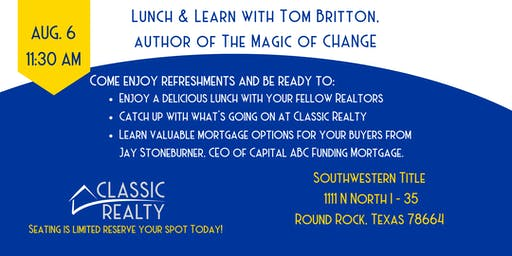 Lunch & Learn with Tom Britton, author of The Magic of CHANGE!