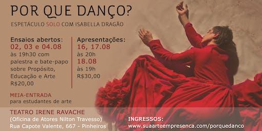 POR QUE DANÇO? - Espetáculo Solo com Isabella Dragão
