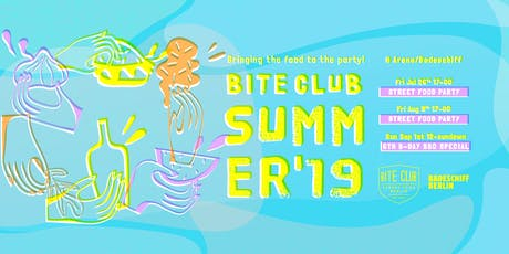 BITE CLUB Berlin Street Food Party - August 2019 Tickets