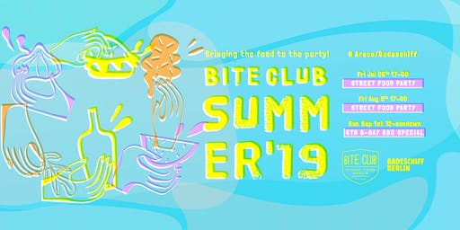 BITE CLUB Street Food 6th B-Day BBQ Special - September 2019