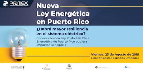 Nueva Ley Energética en Puerto Rico tickets