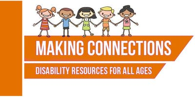 Making Connections West Tarrant Disability Resource Fair - ATTENDEE REGISTRATION