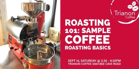 Coffee Roasting 101: Sample coffee roasting basics with Trianon Coffee tickets