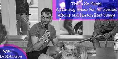 That's So Fetch: A Dog-Friendly Comedy Night! tickets